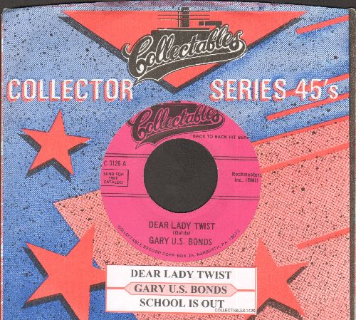 Bonds, Gary U.S. - Dear Lady Twist/School Is Out (double-hgit re-issue with juke box label and company sleeve) - NM9/ - 45 rpm Records
