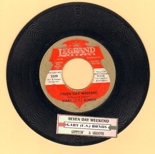 Bonds, Gary U.S. - Seven Day Weekend/Getting' A Groove (with juke box label) - EX8/ - 45 rpm Records