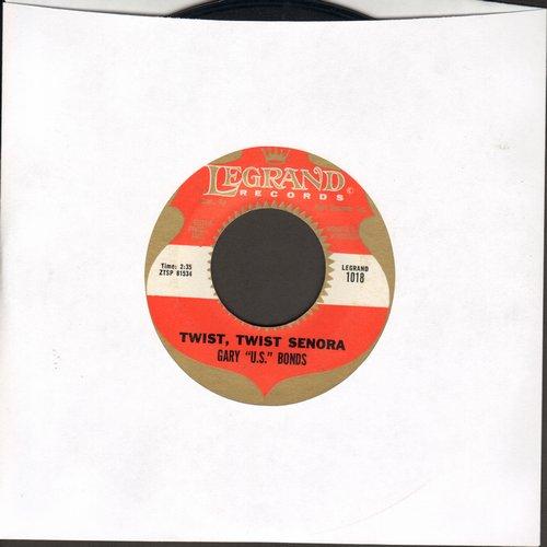 Bonds, Gary U.S. - Twist Twist Senora/Food Of Love  - VG7/ - 45 rpm Records