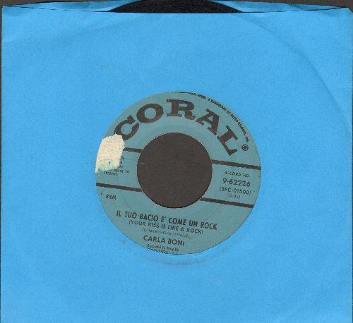 Boni, Carla - It Tuo Bacio E' Come Un Rock/Il Tuo Sorriso M'innamora (US Pressing, sung in Italian) - VG7/ - 45 rpm Records