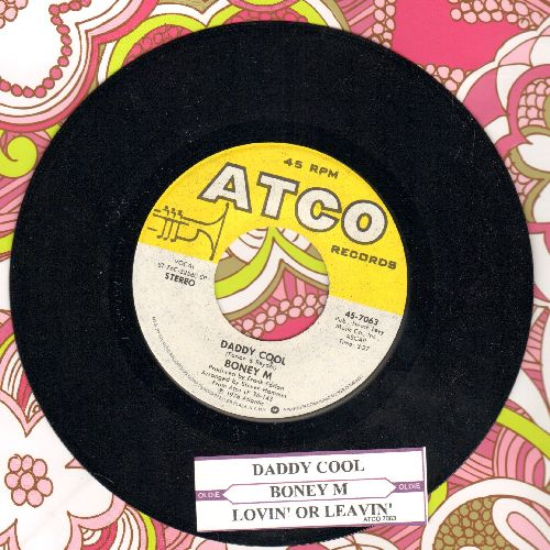 Boney M - Daddy Cool/Lovin' Or Leavin' (Original 1976 Euro-Dance Sensation!)(with juke box label) - NM9/ - 45 rpm Records