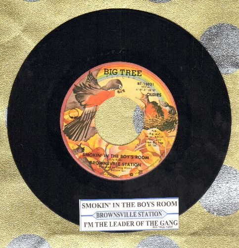 Brownsville Station - Smokin' In The Boy's Room/I'm The Leader Of The Gang (double-hit re-issue with juke box label) - NM9/ - 45 rpm Records