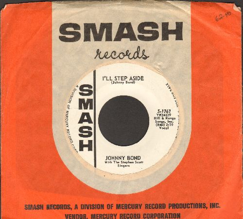 Bond, Johnny - I'll Step Aside/Mister Sun (DJ advance pressing with vintage Smash company sleeve) - EX8/ - 45 rpm Records