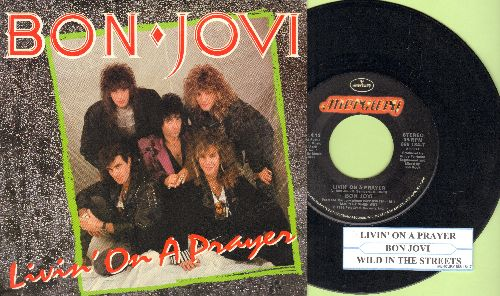 Bon Jovi - Livin' On A Prayer/Wild In The Streets (with juk box label and picture sleeve) - EX8/NM9 - 45 rpm Records
