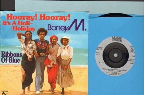 Boney M - Hooray! Hooray! It's A Holi-Holiday/Ribbons Of Blue (Eorpean Pressing with picture sleeve, small spindle hole) - EX8/VG7 - 45 rpm Records