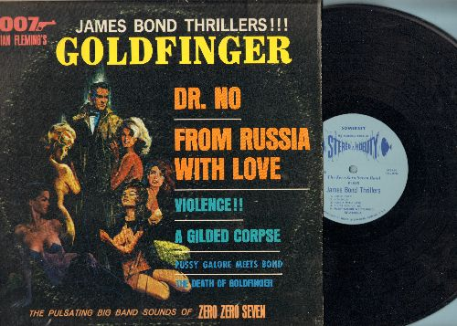 Zero Zero Seven Band - James Bond Thriller!!!: Goldfinger, Dr. No, From Russia With Love (vinyl STEREO LP record) - NM9/VG7 - LP Records