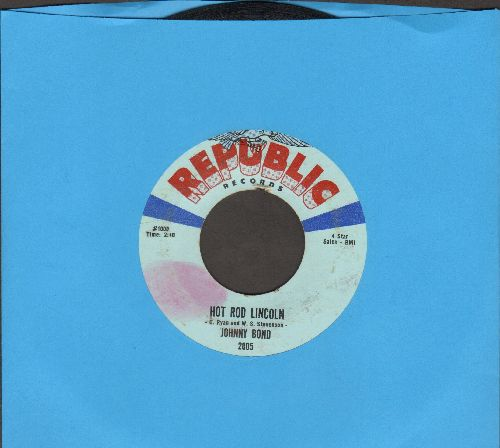 Bond, Johnny - Hot Rod Lincoln/Five Minute Love Affair - VG7/ - 45 rpm Records