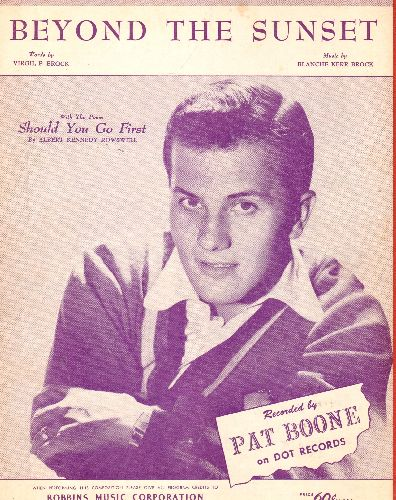 Boone, Pat - Beyond The Sunset - Vintage SHEET MUSIC with NICE cover portrait of Pat Boone! - EX8/ - Sheet Music