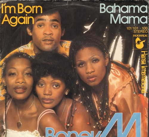 Boney M - Bahama Mama/I'm Born Again (German Pressing with picture sleeve) - M10/EX8 - 45 rpm Records