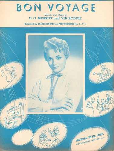 Harper, Janice - Bon Voyage - Vintage SHEET MUSIC for song made popular by Janice Harper (NICE cover portrait of singer!) - EX8/ - Sheet Music