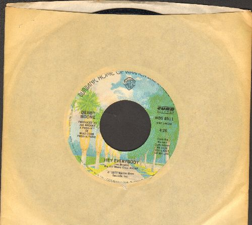 Boone, Debby - Hey Everybody/California (with Warner Brothers company sleeve) - EX8/ - 45 rpm Records