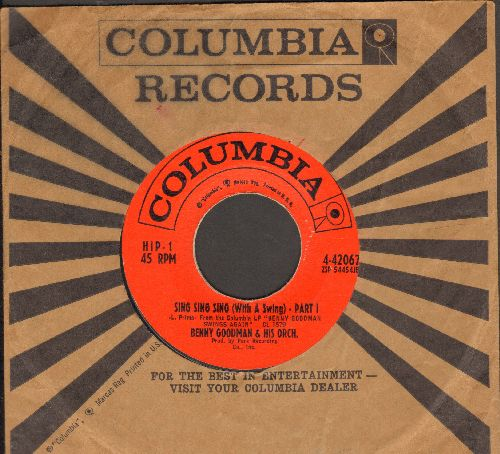 Goodman, Benny & His Orchestra - Sing Sing Sing (With A Swing) (parts 1 + 2, with vintage Columbia company sleeve) - VG7/ - 45 rpm Records