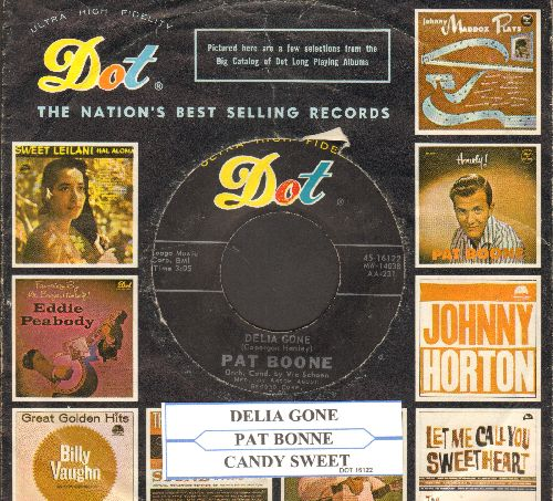 Boone, Pat - Delia Gone/Candy Sweet (with juke box label and Dot company sleeve) - NM9/ - 45 rpm Records