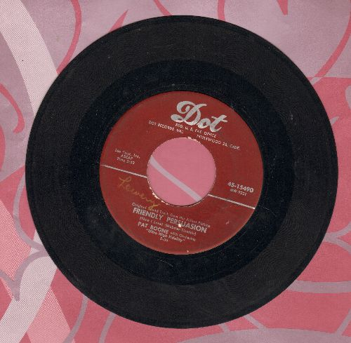 Boone, Pat - Friendly Persuasion/Chains of Love  - VG7/ - 45 rpm Records