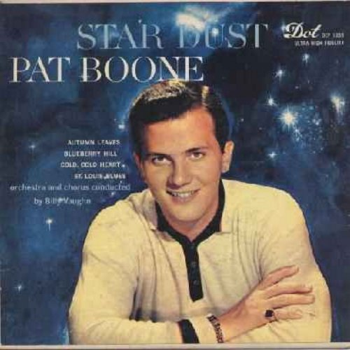 Boone, Pat - Star Dust: Autumn Leaves/Blueberry Hill/Cold Cold Heart/St. Louis Blues (Vinyl EP record with picture cover) - NM9/EX8 - 45 rpm Records