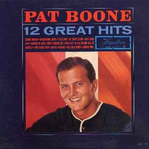 Boone, Pat - 12 Great Hits: Sugar Moon, Whispering Hope, Chains Of Love, Don't Forbid Me, How Deep Is The Ocean, Johnny Will (Vinyl LP record) - M10/EX8 - LP Records