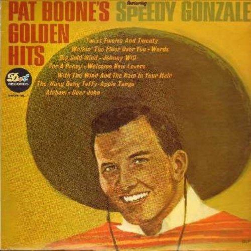 Boone, Pat - Pat Boones's Golden Hits: Speedy Gonzales, 'Twixt Twelve And Twenty, Johnny Will, The Wang Dang Taffy-Apple Tango, Dear John (Vinyl MONO LP record) - NM9/VG7 - LP Records