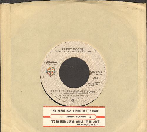 Boone, Debby - My Heart Has A Mind Of Its Own/I'd Rather Leave While I'm In Love (with Warner Brothers company sleeve and juke box label) - EX8/ - 45 rpm Records