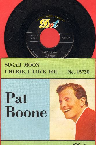 Boone, Pat - Sugar Moon/Cherie, I Love You (w/pic) - NM9/EX8 - 45 rpm Records