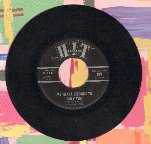Brooks, Bobby - My Heart Belongs To Only You/See The Funny Little Clown (contemporary cover versions of top charting hits) - EX8/ - 45 rpm Records