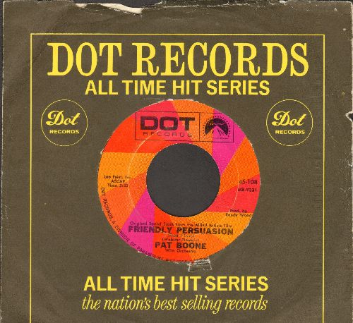Boone, Pat - Friendly Persuasion/Ain't That A Shame (double-hit re-issue with Dot company sleeve) - NM9/ - 45 rpm Records