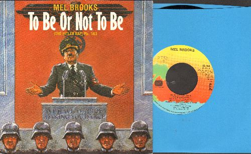 Brooks, Mel - To Be Or Not To Be (The Hitler Rap) Parts 1 + 2 (Swedish  Pressing with picture sleeve, RARE Novelty!) - NM9/NM9 - 45 rpm Records