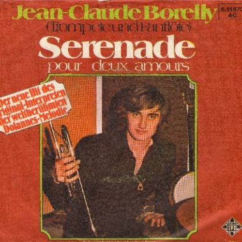 Borelly, Jean-Claude - Serenade (Pour deux amours) (Trumpet and Floute solo - German Pressing with picture sleeve) - EX8/EX8 - 45 rpm Records