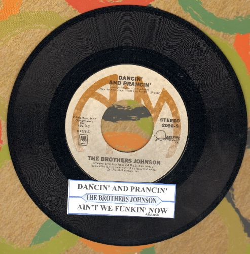 Brothers Johnson - Dancin' And Prancin'/Ain't We Funkin' Now (with juke box label) - NM9/ - 45 rpm Records