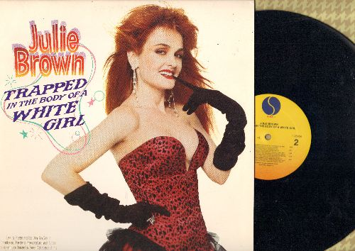 Brown, Julie - Trapped In The Body Of A White Girl: I Like'm Big And Stupid, Shut Up And Kiss Me, Boys 'R A Drug, Every Boy's Got One, The Homecoming Queen's Got A Gun (Vinyl LP record, DJ advance pressing) - NM9/NM9 - LP Records
