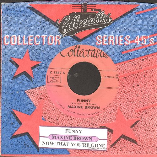 Brown, Maxine - Funny/Now That You've Gone (re-issue with juke box label and company sleeve) - M10/ - 45 rpm Records