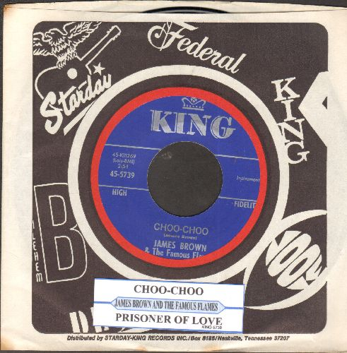 Brown, James & The Famous Flames - Prisoner Of Love/Choo-Choo (MINT condition with juke box label and King company sleeve) - M10/ - 45 rpm Records