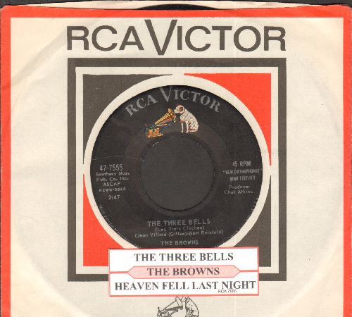 Browns - The Three Bells (Little Jimmy Brown)/Heaven Fell Last Night (with RCA company sleeve and juke box label) - EX8/ - 45 rpm Records
