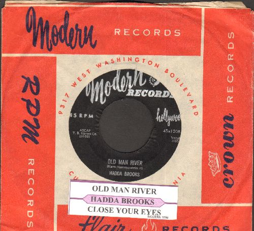 Brooks, Hadda - Old Man River/Close Your Eyes (with juke box label and RARE Modern company sleeve)) - NM9/ - 45 rpm Records