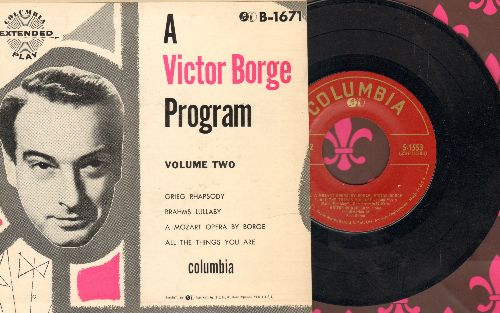 Borge, Victor - A Victor Borge Program Vol. 2: Grieg Rhapsody/Brahms Lullaby/A Mozart Opera By Borge/All The Things You Are (Vinyl EP record with picture cover) - NM9/EX8 - 45 rpm Records