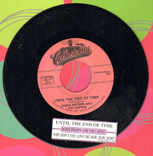 Brown, Doris & The Capris  - Until The End Of Time/Why Don't You Love Me, Now, Now, Now? (re-issue with juke box label) - NM9/ - 45 rpm Records