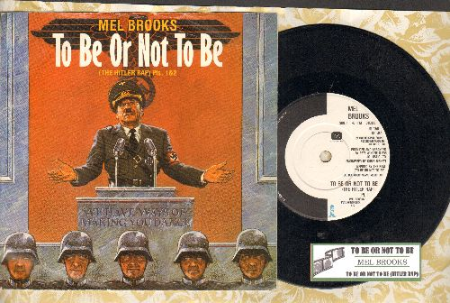 Brooks, Mel - To Be Or Not To Be (The Hitler Rap) Parts 1 + 2 (7 inch 45rpm record with small spindle hole, British Pressing with juke box label and picture sleeve, RARE Novelty!) - NM9/EX8 - 45 rpm Records