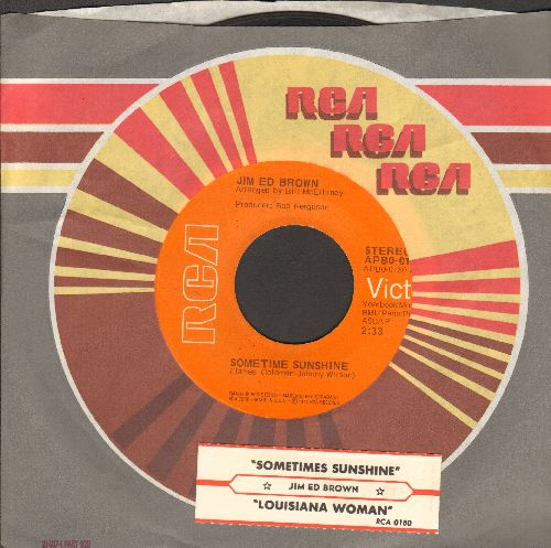Brown, Jim Ed - Sometime Sunshine/Louisiana Woman (with juke box label and RCA) - EX8/ - 45 rpm Records