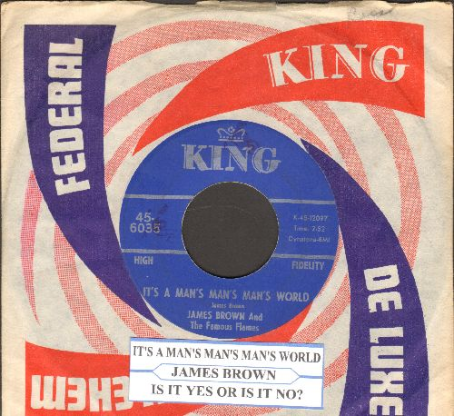 Brown, James & The Famous Flames - It's A Man's Man's World/Is It Yes Or Is It No? (with juke box label and company sleeve) - VG7/ - 45 rpm Records