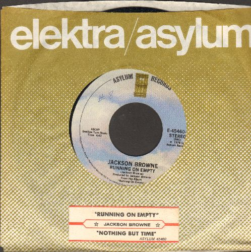 Browne, Jackson - Running On Empty/Nothing But Time (with juke box lbel and company sleeve) - EX8/ - 45 rpm Records