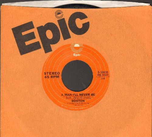 Boston - A Man I'll Never Be/Don't Be Afraid (with Epic company sleeve) - EX8/ - 45 rpm Records