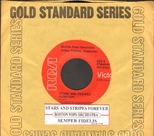 Boston Pops Orchestra - Stars & Stripes Forever/Semper Fidelis (re-issue with juke box label and  RCA company sleeve) - NM9/ - 45 rpm Records