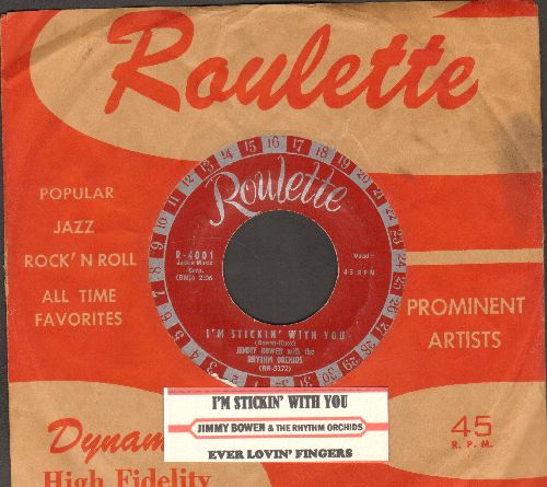 Bowen, Jimmy & The Rhythm Orchids - I'm Stickin' With You/Ever Lovin' Fingers (EARLY Pressing, burgundy label with large silver roulette numbers!)(with juke box label and RARE vintage Roulette company sleeve) - EX8/ - 45 rpm Records