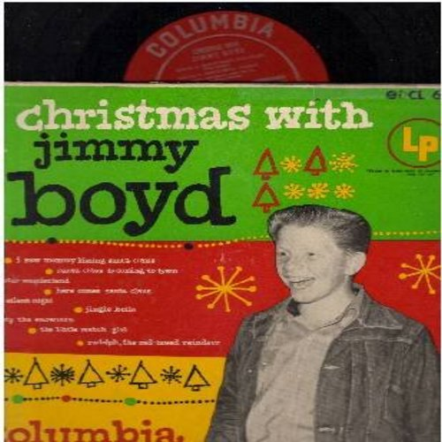 Boyd, Jimmy - Christmas With Jimmy Boyd: I Saw Mommie Kissing Santa Claus, Santa Claus Is Comin' To Town, Winter Wonderland, Here Comes Santa Claus, Silent Night, Jingle Bells, Frosty The Snowman, The Little Match Girl, Rudolph The Red-Nosed Reindeer (RAR