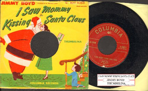 Boyd, Jimmy - I Saw Mommy Kissing Santa Claus/Thumbelina (with  juke box label and picture sleeve) - VG7/EX8 - 45 rpm Records
