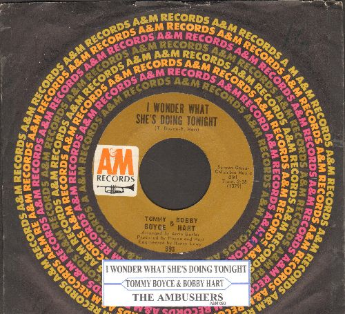 Boyce & Hart - I Wonder What She's Doing Tonight/The Ambushers (with juke box label) - VG7/ - 45 rpm Records