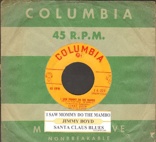 Boyd, Jimmy - I Saw Mommy Kissing Santa Claus/Santa Claus Blues (with juke box label and vintage Columbia company sleeve) - VG6/ - 45 rpm Records