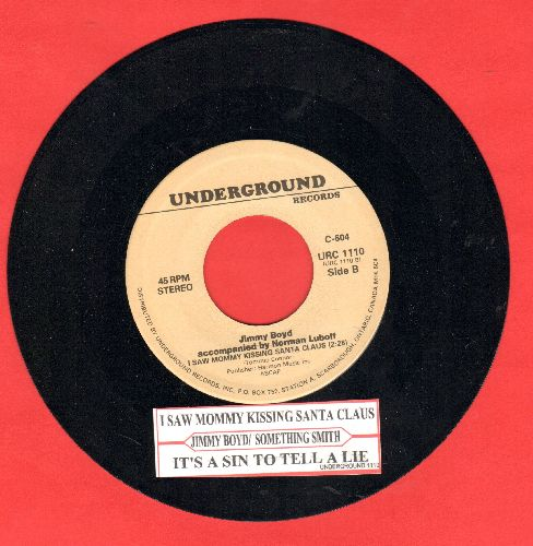 Boyd, Jimmy - I Saw Mommy Kissing Santa Claus/It's A Sin To Tell A Lie (by Something Smith And The Redheads on flip-side) (re-issue with juke box label) - NM9/ - 45 rpm Records