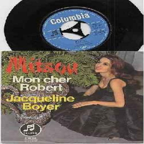 Boyer, Jaqueline - Mitsou/Mon Cher Robert (German Pressing with picture sleeve, sung in German, NICE condition!) - NM9/NM9 - 45 rpm Records