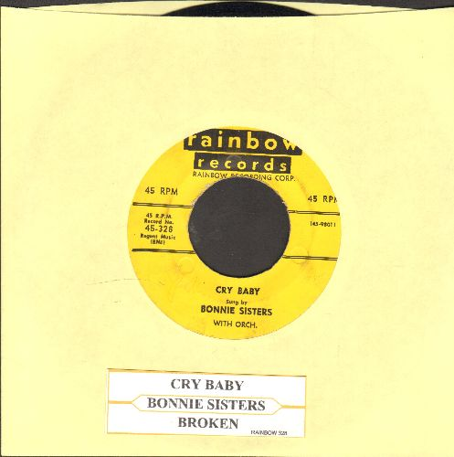 Bonnie Sisters - Cry Baby/Broken (with juke box label) - EX8/ - 45 rpm Records