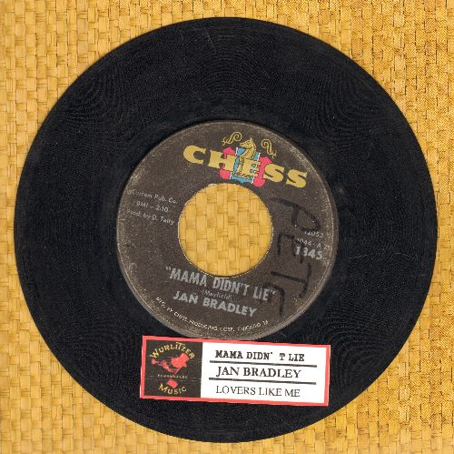 Bradley, Jan - Mama Didn't Lie/Lovers Like Me (black label pressing, wol) - VG6/ - 45 rpm Records